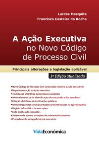 A A??o Executiva no Novo C?digo de Processo Civil (3? Edi??o atualizada)