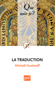 Vignette du livre Traduction (La) - Michaël Oustinoff