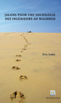 Livre numérique Jalons pour une sociologie des ingénieurs au Maghreb