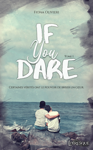 If You Dare, tome 1