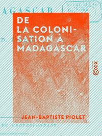 De la colonisation ? Madagascar