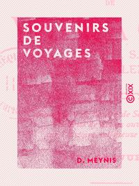 Souvenirs de voyages, Rome, Lorette, Saint-Maurice, Einsiedlen