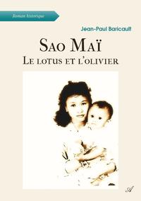 Sao Maï, Le lotus et l'olivier
