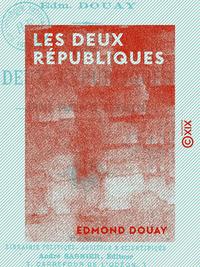 Les Deux Républiques - Louis Blanc et Gambetta