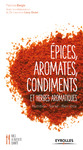 Livre numérique Epices, aromates, condiments et herbes aromatiques