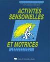 Livre numérique Activités sensorielles et motrices