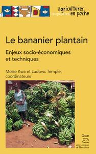 Le bananier plantain, Enjeux socio-?conomiques et techniques