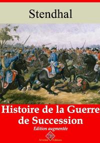 Histoire de la guerre de succession – suivi d'annexes