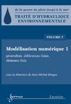 Livre numérique Traité d'hydraulique environnementale Volume 5: modélisation numérique 1: généralités, différences finies, éléments finis généralités, différences finies, éléments finis