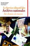 Livre numérique Le Service éducatif des Archives nationales