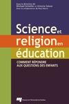 Livre numérique Science et religion en éducation
