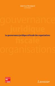 Livre numérique La gouvernance juridique et fiscale des organisations