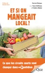 Livre numérique Et si on mangeait local ?