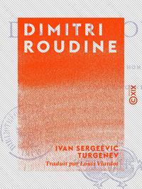 Dimitri Roudine - Suivi du Journal d'un homme de trop, et de Trois rencontres
