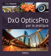 Livre numérique DxO OpticsPro par la pratique