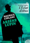 Livre numérique Arsène Lupin, L'Éclat d'obus
