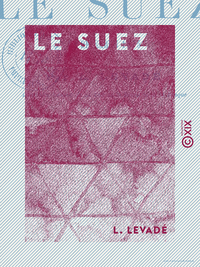 Le Suez - En décembre 1875