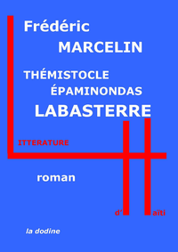 Th?mistocle ?paminondas Labasterre