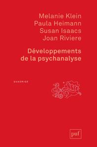 Développements de la psychanalyse, Préface d'Ernest Jones. Traduit de l'anglais par Willy Baranger
