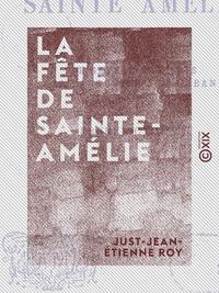 La Fête de Sainte-Amélie