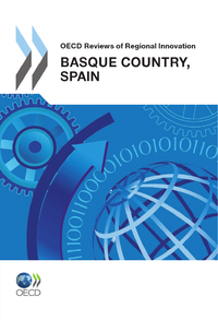 OECD Reviews of Regional Innovation: Basque Country, Spain  2011