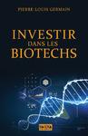 Livre numérique Investir dans les biotechs