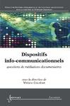 Livre numérique Dispositifs info-communicationnels : questions de médiations documentaires