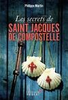Livre numérique Les Secrets de Saint-Jacques-de-Compostelle