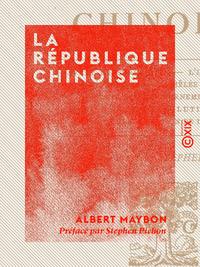La R?publique chinoise
