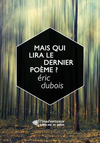 Livre numérique Mais qui lira le dernier poème ?