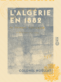 L'Algérie en 1882