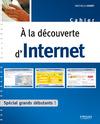 Livre numérique A la découverte d'Internet