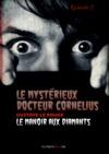 Livre numérique Le Mystérieux Docteur Cornélius, épisode 2