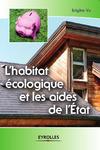 Livre numérique L'habitat écologique et les aides de l'Etat