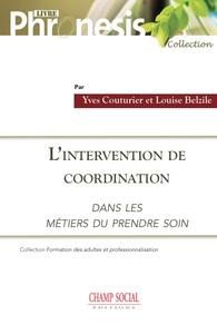 Livre numérique L'intervention de coordination dans les métiers du « prendre soin »