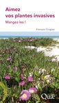 Livre numérique Aimez vos plantes invasives