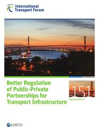 Better Regulation of Public-Private Partnerships for Transport Infrastructure