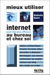 Livre numérique Mieux utiliser Internet pour être plus efficace au bureau et chez soi