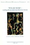 """Livre numérique """"Polar noir"""": Reading African-American Detective Fiction"""