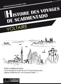 Histoire des voyages de Scarmentado ?crite par lui-m?me