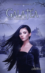 Galat?a, tome 1, Evanescence
