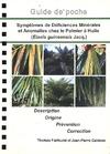 Livre numérique Symptômes de déficiences minérales et anomalies chez le palmier à huile (Elaeis guineensis Jacq.)