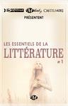 Livre numérique Bragelonne, Milady et Castelmore présentent Les Essentiels de la Littérature #1