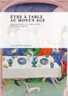 Livre numérique Être à table au Moyen Âge