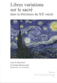 Livre numérique Libres variations sur le sacré dans la littérature du xxe siècle