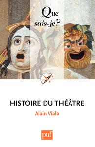 Histoire du théâtre, « Que sais-je ? » n° 160