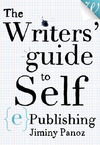 Livre numérique The Writers' Guide to Self-ePublishing