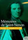 Livre numérique Mémoires de Saint-Simon, livre 1, tomes 1 à 10