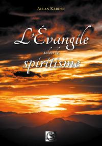 L'Évangile selon le Spiritisme