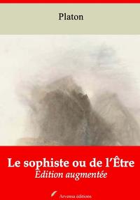 Le Sophiste ou de l'Être – suivi d'annexes